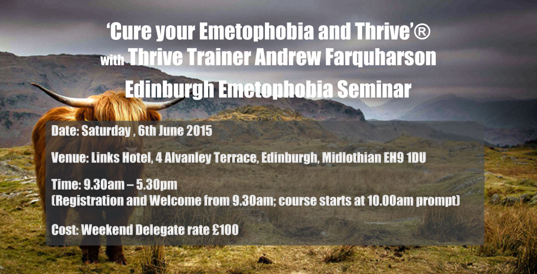 EDINBURGH EMETOPHOBIA CURE SEMINAR 6TH JUNE 2015