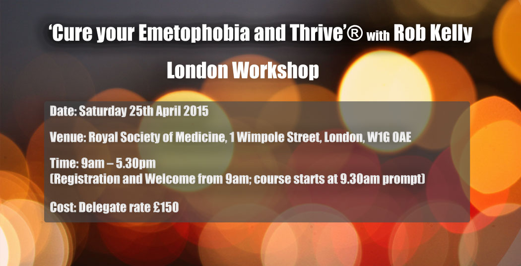 LONDON EMETOPHOBIA CURE SEMINAR WITH THE THRIVE PROGRAMME