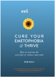 Overcome chronic emetophobia/lifelong emetophobia with the emetophobia cure book Cure Your Emetophobia and Thrive, backed by full research into emetophobia